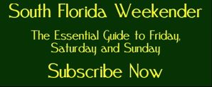 subscribe to south florida weekender
